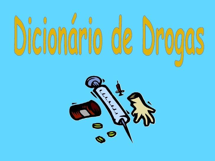Dicionário de Drogas