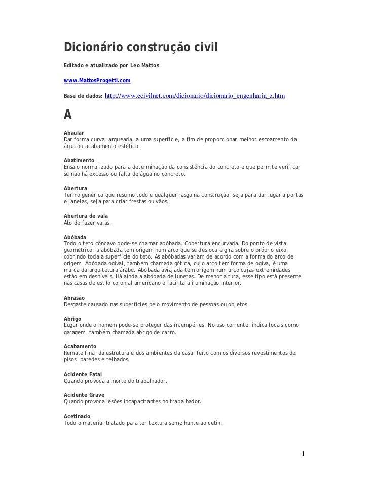 Dicionário construção civilEditado e atualizado por Leo Mattoswww.MattosProgetti.comBase de dados: http://www.ecivilnet.co...
