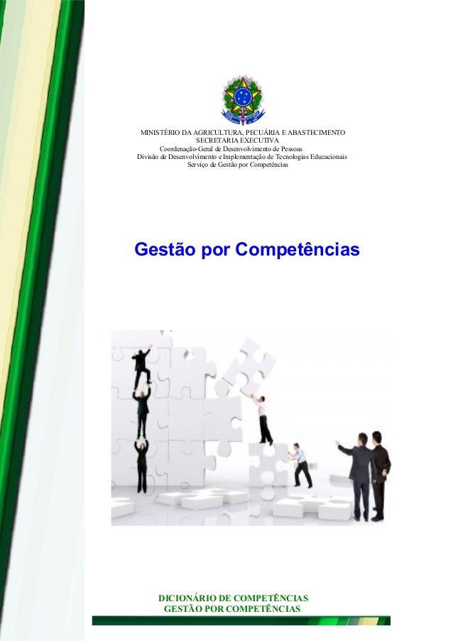 MINISTÉRIO DA AGRICULTURA, PECUÁRIA E ABASTECIMENTO SECRETARIA EXECUTIVA Coordenação-Geral de Desenvolvimento de Pessoas D...