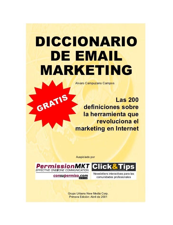 Diccionario de Email Marketing - Alvaro Campuzano Campos DICCIONARIO   DE EMAIL MARKETING                                 ...