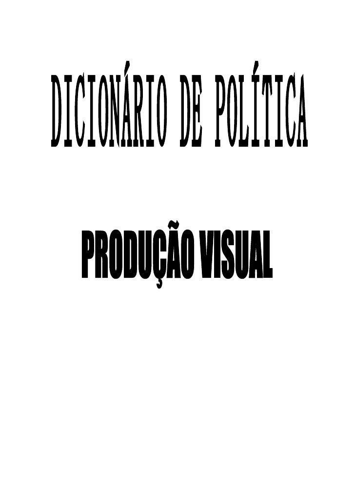 Significado de Política                          Significado de Democracia s.f. Ciência do governo dos povos. / Direção   ...
