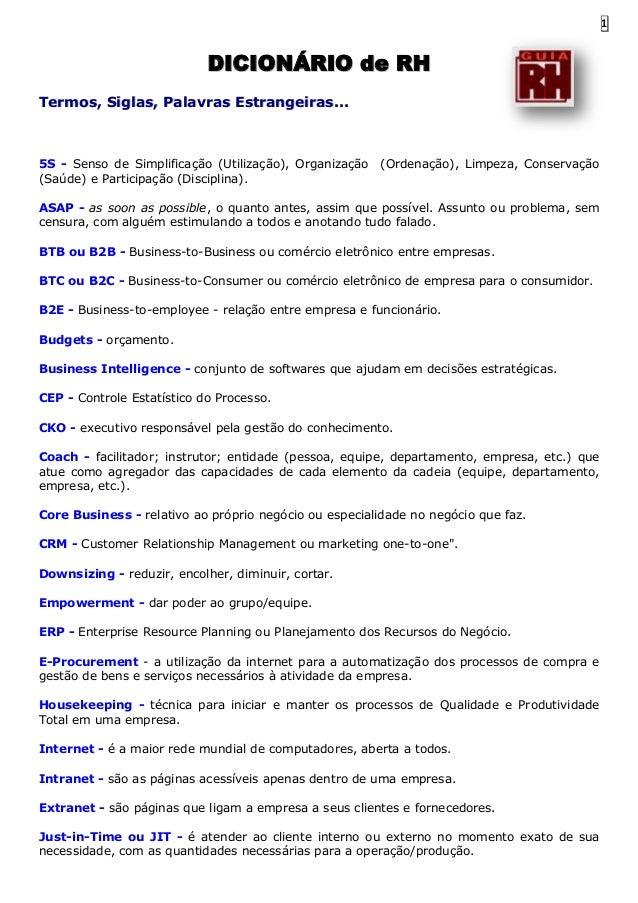 1  DICIONÁRIO de RH Termos, Siglas, Palavras Estrangeiras...  5S - Senso de Simplificação (Utilização), Organização (Saúde...