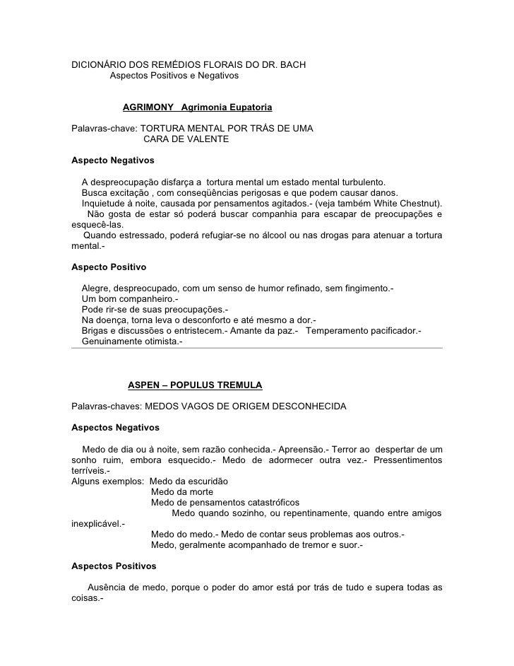 DICIONÁRIO DOS REMÉDIOS FLORAIS DO DR. BACH       Aspectos Positivos e Negativos            AGRIMONY Agrimonia EupatoriaPa...