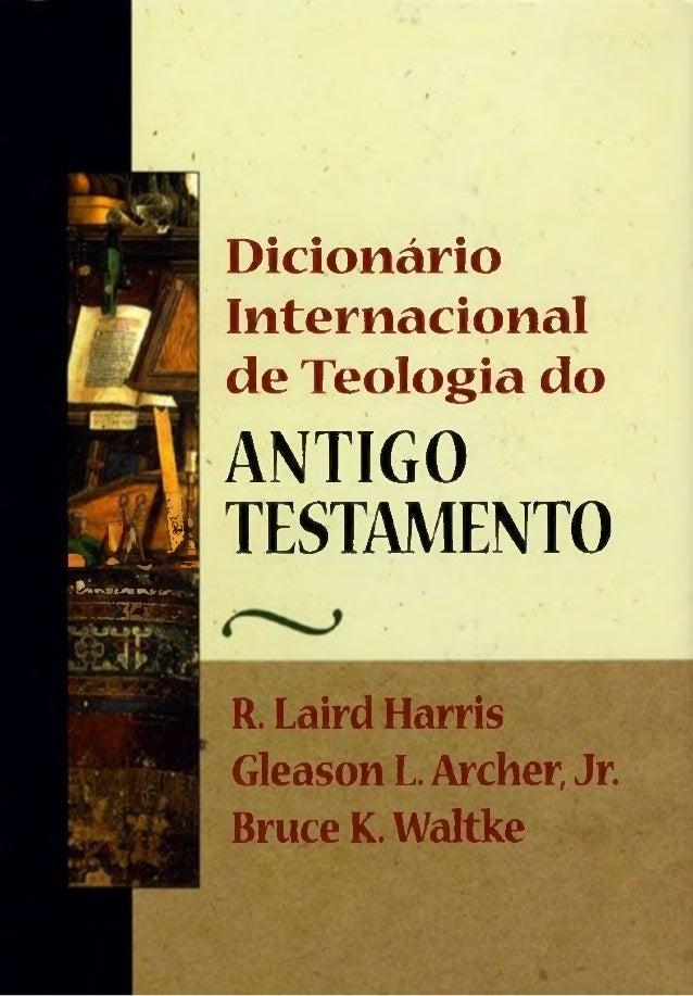1 t> Pi■ - w - • « h i . r j i . ' ^ í C V V í y n f V J r ^ . . .L'-Z3Er.V • Dicionário Internacionall-VfS■ de Teologia d...