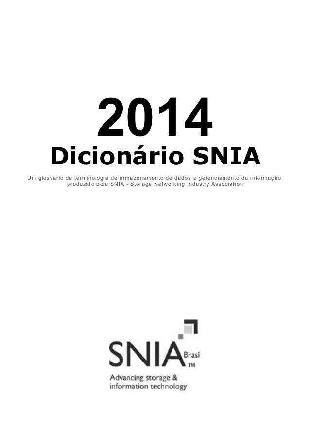 Um glossário de terminologia de armazenamento de dados e gerenciamento da informação, produzido pela SNIA - Storage Networ...