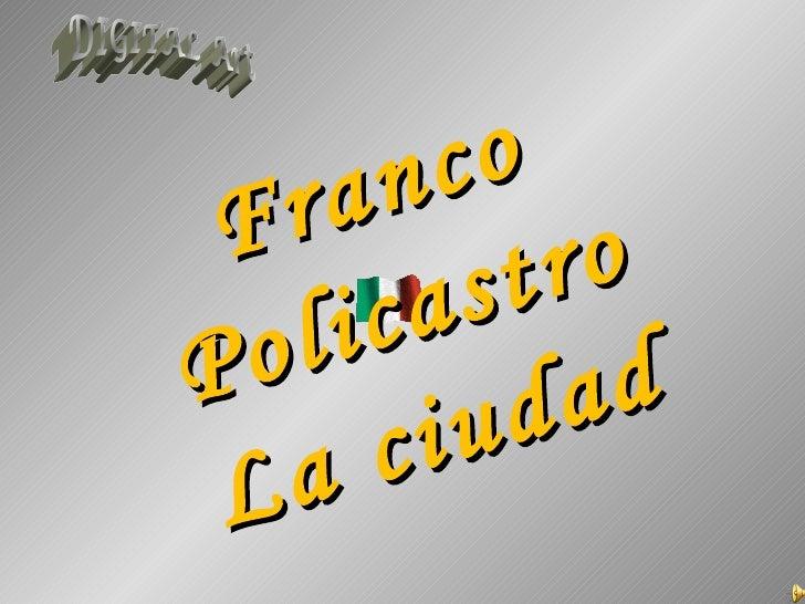 Franco Policastro La ciudad DIGITAL Art