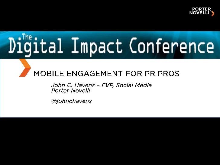 SNCR Digital Impact Conference - Mobile Engagement for PR Pros
