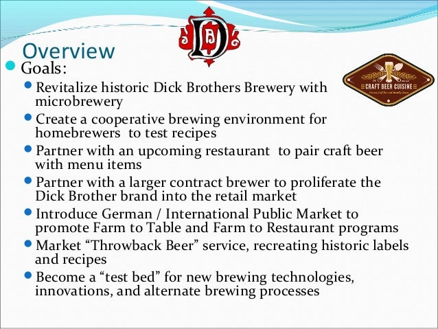 Dick brothers brewing business plan