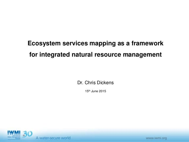 Photo:DavidBrazier/IWMIPhoto:TomvanCakenberghe/IWMI Ecosystem services mapping as a framework for integrated natural resou...