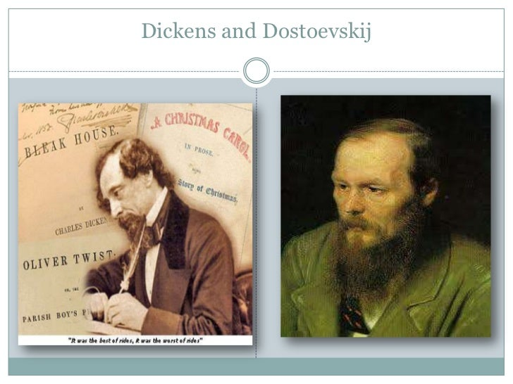 Dickens and Dostoevskij