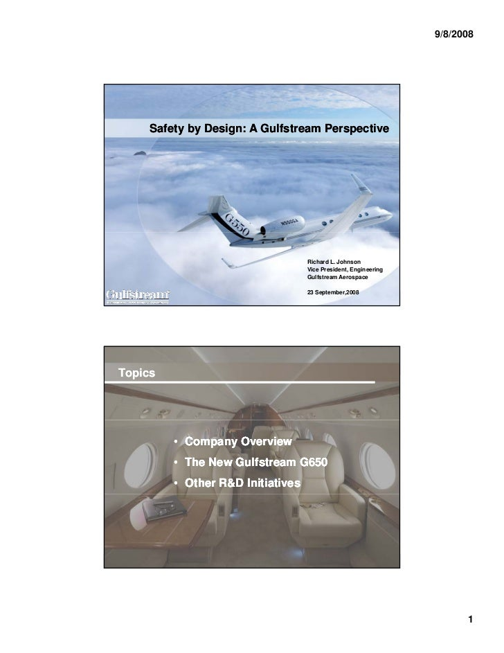 9/8/2008                    Safety by Design: A Gulfstream Perspective                                                    ...