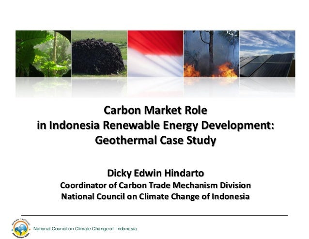 Carbon Market Role in Indonesia Renewable Energy Development:            Geothermal Case Study                            ...