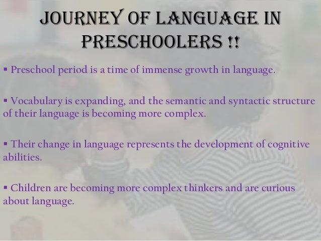 LANGUAGE DEVELOPMENT IN PRESCHOOL YEARS