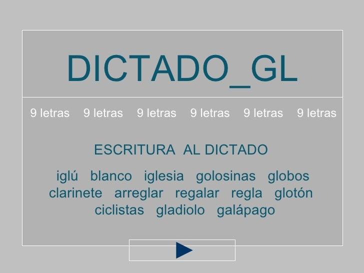 DICTADO_GL9 letras   9 letras   9 letras   9 letras   9 letras   9 letras             ESCRITURA AL DICTADO    iglú blanco ...