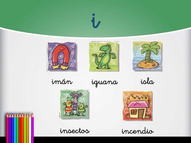 i  imán  iguana  isla  incendio  insectos