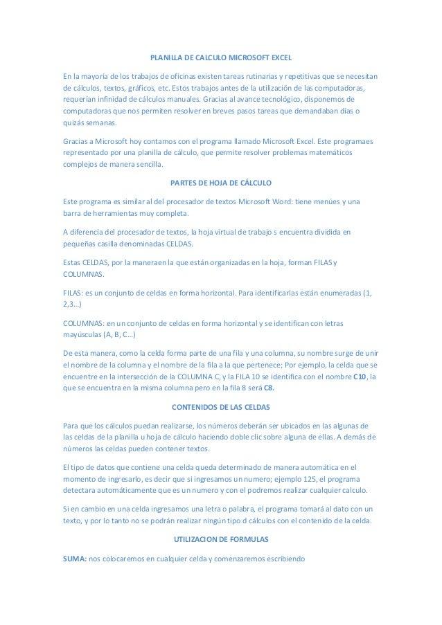 PLANILLA DE CALCULO MICROSOFT EXCELEn la mayoría de los trabajos de oficinas existen tareas rutinarias y repetitivas que s...