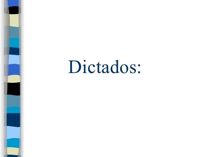 Dictados:
