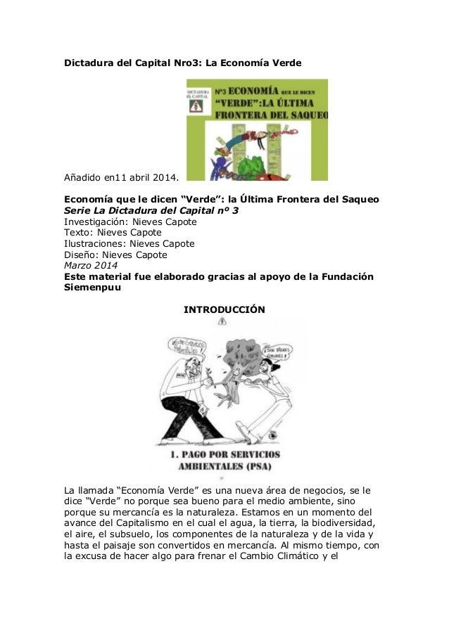 """Dictadura del Capital Nro3: La Economía Verde Añadido en11 abril 2014. Economía que le dicen """"Verde"""": la Última Frontera d..."""