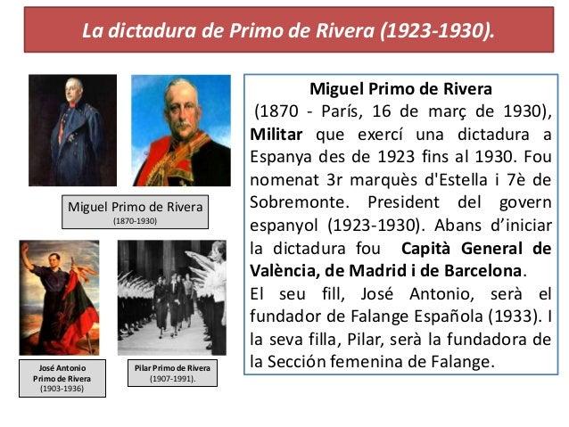 La dictadura de Primo de Rivera (1923-1930). Miguel Primo de Rivera (1870 - París, 16 de març de 1930), Militar que exercí...