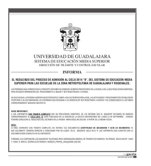 lunes 28 de julio de 2014 1 DICTAMENES - SEMS UNIVERSIDAD DE GUADALAJARA SISTEMA DE EDUCACIÓN MEDIA SUPERIOR DIRECCIÓN DE ...