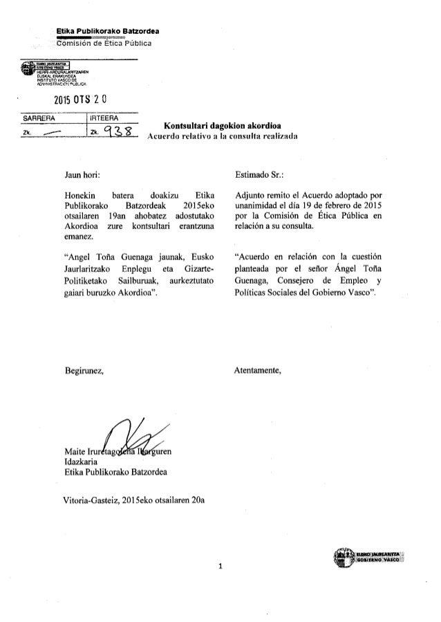 Comisión Ética Pública: Acuerdo en relación con la cuestión planteada por el señor Angel Toña Guenaga, consejero de Empleo...