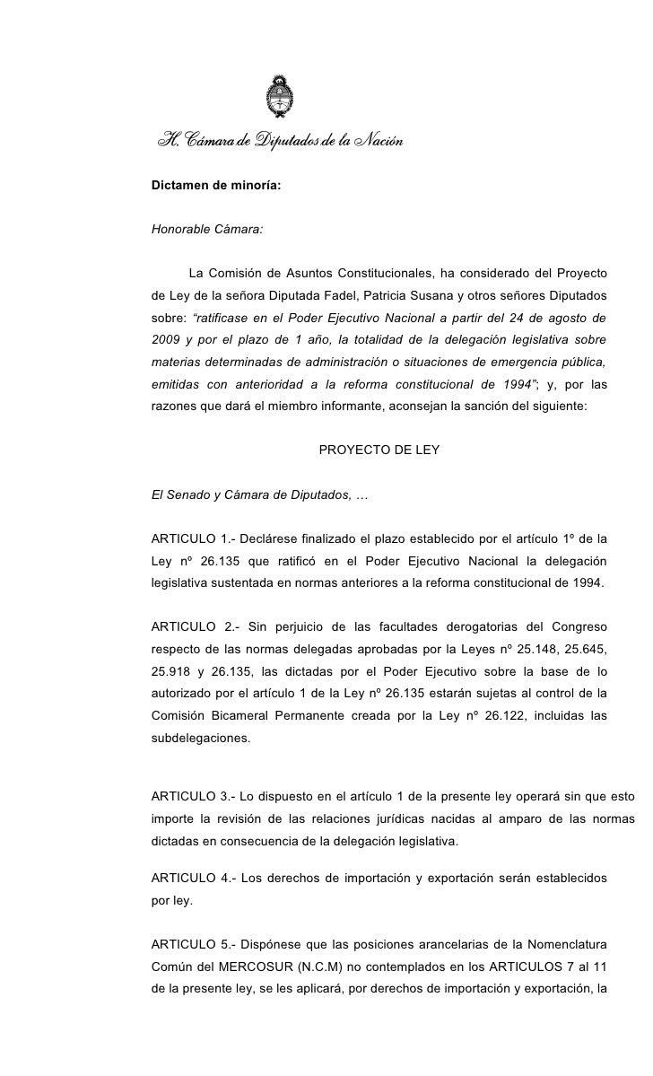 Dictamen de minoría:   Honorable Cámara:          La Comisión de Asuntos Constitucionales, ha considerado del Proyecto de ...