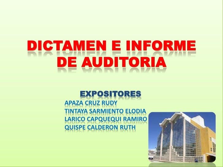 DICTAMEN E INFORME   DE AUDITORIA        EXPOSITORES    APAZA CRUZ RUDY    TINTAYA SARMIENTO ELODIA    LARICO CAPQUEQUI RA...