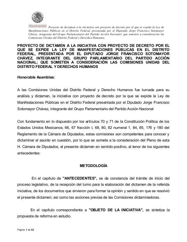 Proyecto de dictamen a la iniciativa con proyecto de decreto por el que se expide la Ley de Manifestaciones Públicas en el...