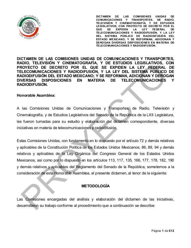 DICTAMEN DE LAS COMISIONES UNIDAS DE COMUNICACIONES Y TRANSPORTES, DE RADIO, TELEVISIÓN Y CINEMATOGRAFÍA, Y DE ESTUDIOS LE...