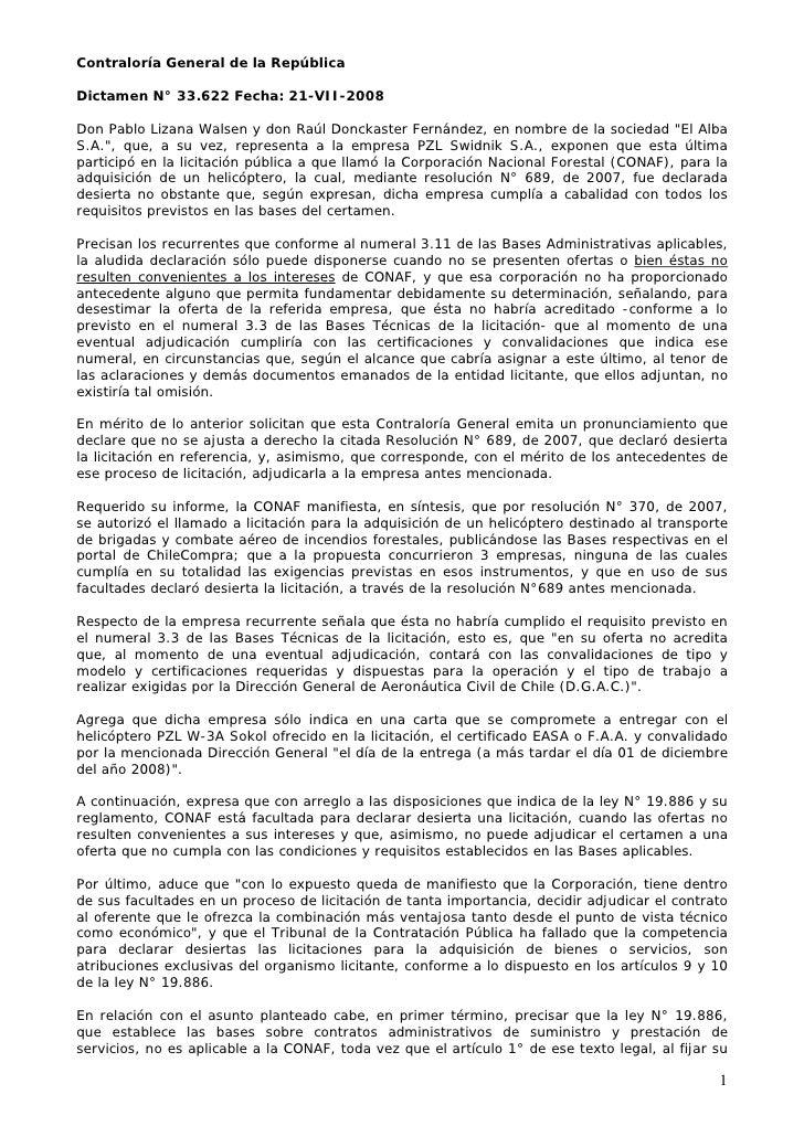Contraloría General de la República  Dictamen N° 33.622 Fecha: 21-VII-2008  Don Pablo Lizana Walsen y don Raúl Donckaster ...