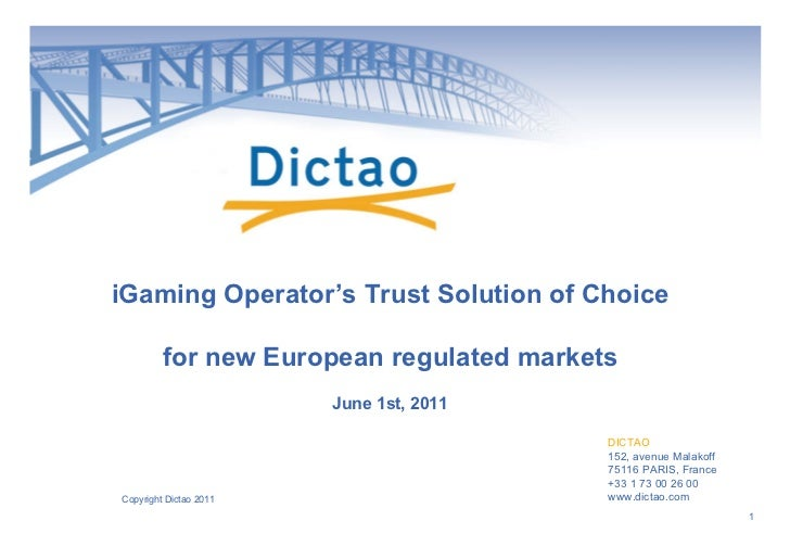 iGaming Operator's Trust Solution of Choice         for new European regulated markets                        June 1st, 20...