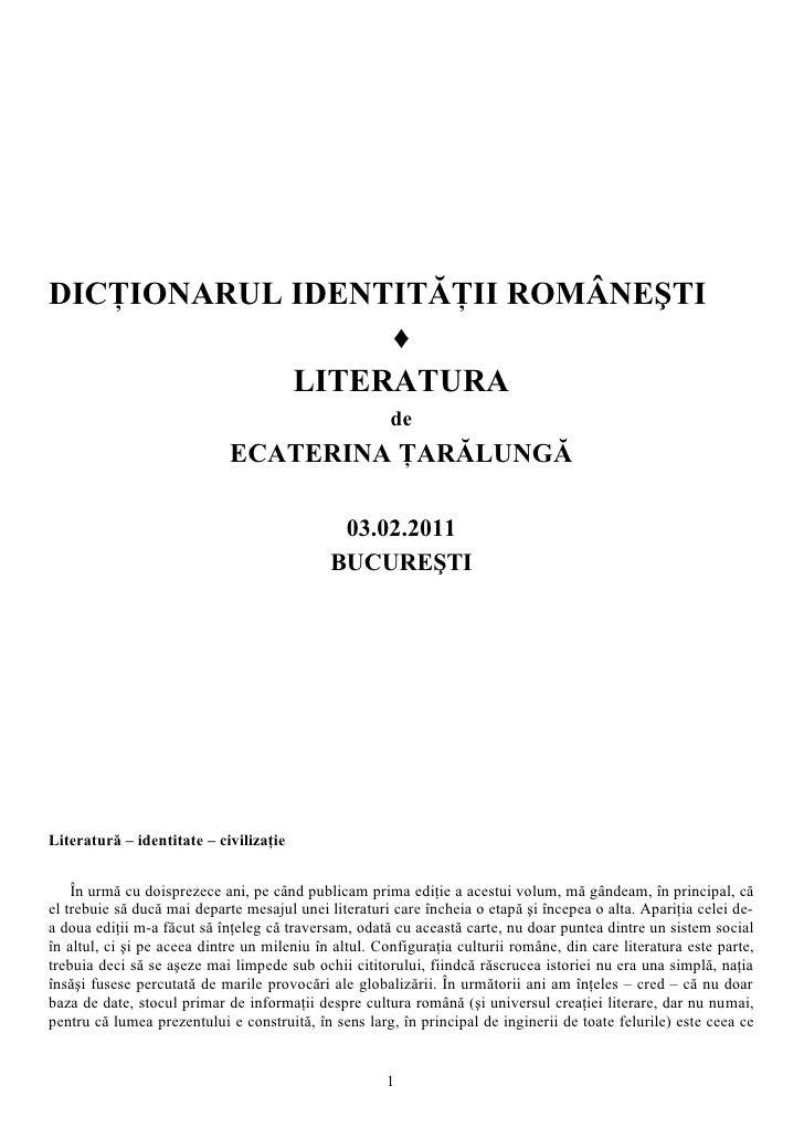 DICŢIONARUL IDENTITĂŢII ROMÂNEŞTI                 ♦            LITERATURA                                                 ...