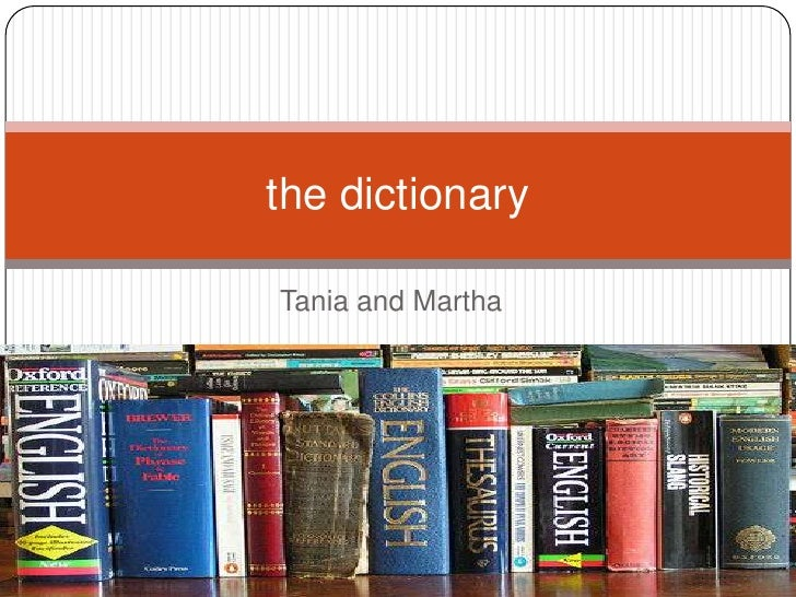 Tania and Martha<br />the dictionary<br />