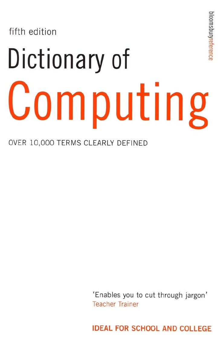 DICTIONARY OFCOMPUTING   FIFTH EDITION