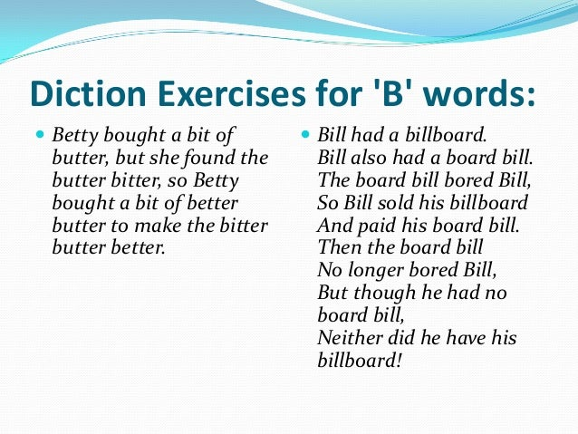 diction exercises The world's most comprehensive free online dictionary, thesaurus, and encyclopedia with synonyms, definitions, idioms, abbreviations, and medical, financial, legal.