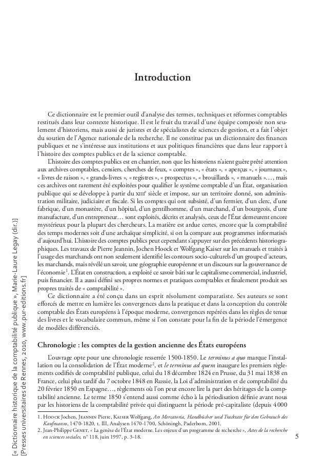 5 Introduction Ce dictionnaire est le premier outil d'analyse des termes, techniques et réformes comptables restitués dans...
