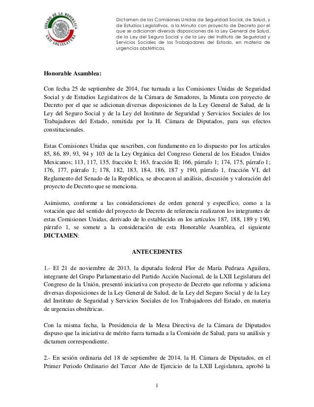 Dictamen de las Comisiones Unidas de Seguridad Social, de Salud, y de Estudios Legislativos, a la Minuta con proyecto de D...