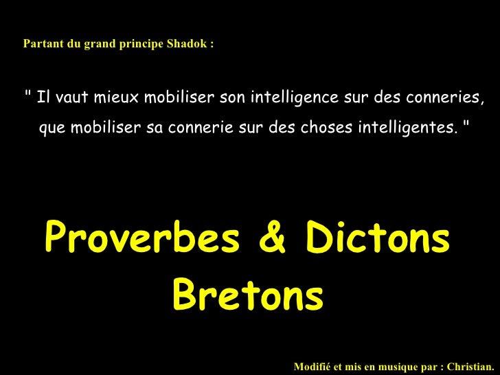 """"""" Il vaut mieux mobiliser son intelligence sur des conneries, que mobiliser sa connerie sur des choses intelligentes...."""