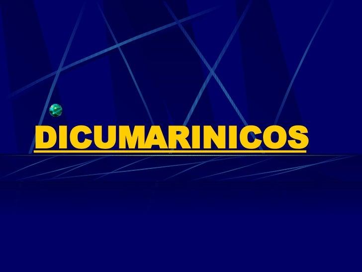 DICUMARINICOS