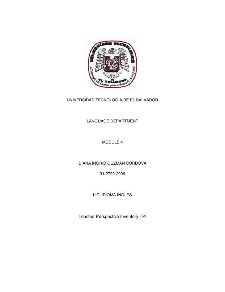 UNIVERSIDAD TECNOLOGIA DE EL SALVADOR<br />LANGUAGE DEPARTMENT<br />MODULE 4<br />DIANA INGRID GUZMAN CORDOVA<br />31-2792...