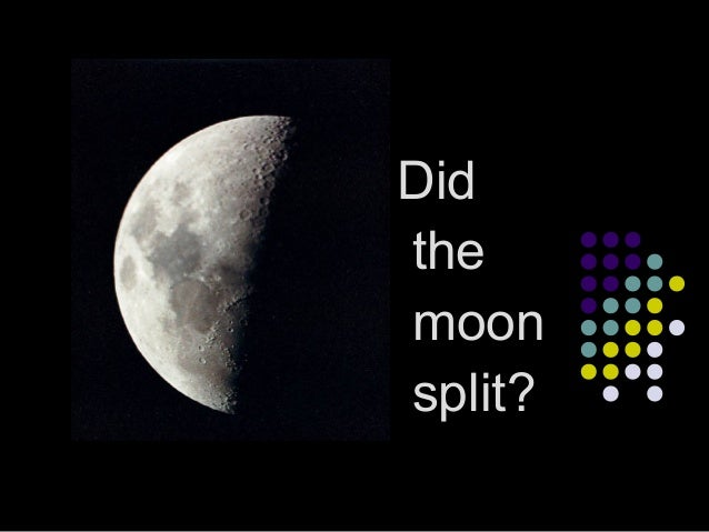 Did the moon split?
