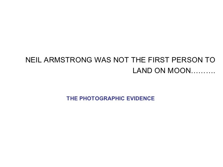 NEIL ARMSTRONG WAS NOT THE FIRST PERSON TO LAND ON MOON………. THE PHOTOGRAPHIC EVIDENCE