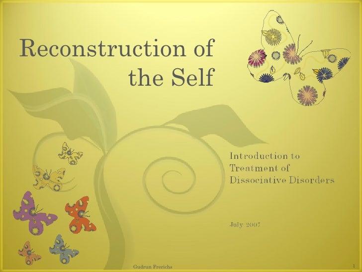 Reconstruction of the Self Gudrun Frerichs