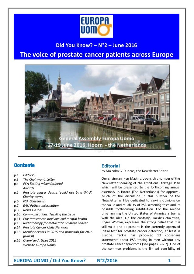 EUROPA UOMO / Did You Know? N°2/2016 1 Europa Uomo's new board as off the General Assembly, June 20-21, 2015: Contents p.1...