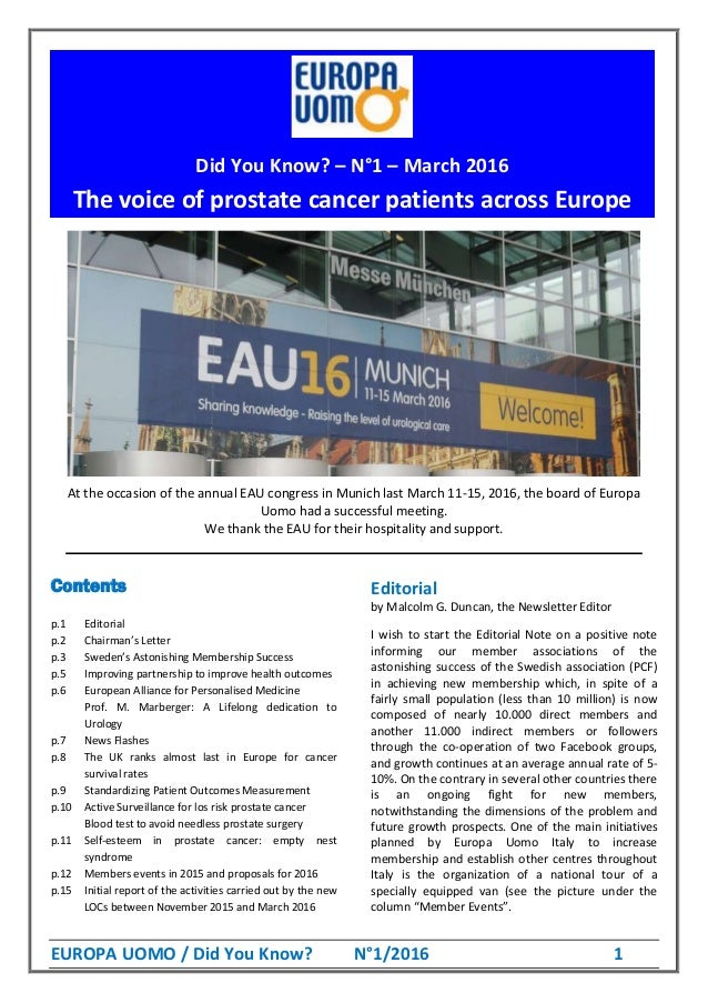 EUROPA UOMO / Did You Know? N°1/2016 1 Europa Uomo's new board as off the General Assembly, June 20-21, 2015: At the occas...