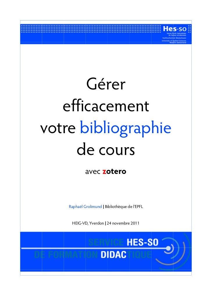 Gérer   efficacementvotre bibliographie     de cours             avec zotero    Raphaël Grolimund | Bibliothèque de lEPFL ...