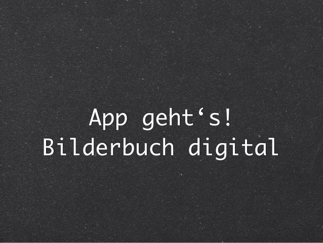 App geht's! Bilderbuch digital