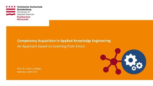 Technische Hochschule Brandenburg · Brandenburg University of Applied Sciences Page 1 Prof. Dr. Vera G. Meister Katowice, ...