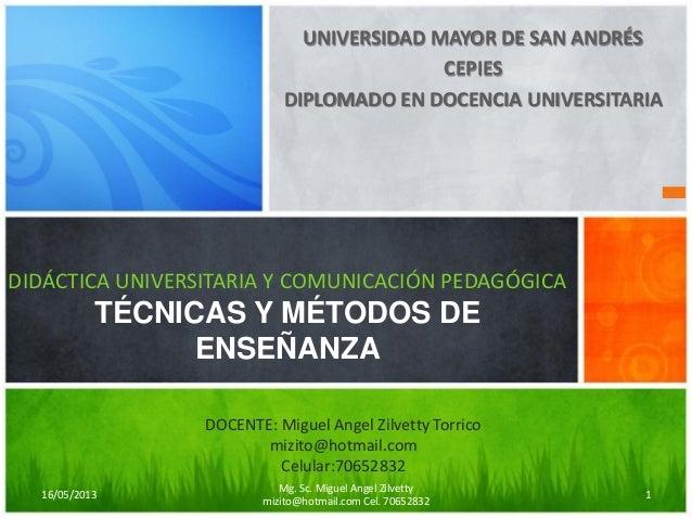 UNIVERSIDAD MAYOR DE SAN ANDRÉS CEPIES DIPLOMADO EN DOCENCIA UNIVERSITARIA DIDÁCTICA UNIVERSITARIA Y COMUNICACIÓN PEDAGÓGI...