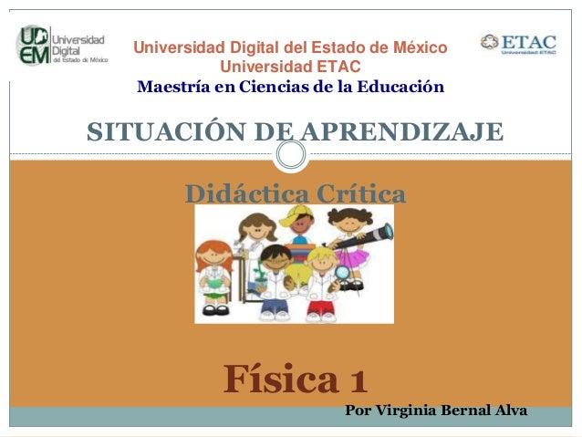 Universidad Digital del Estado de México Universidad ETAC Maestría en Ciencias de la Educación SITUACIÓN DE APRENDIZAJE Di...